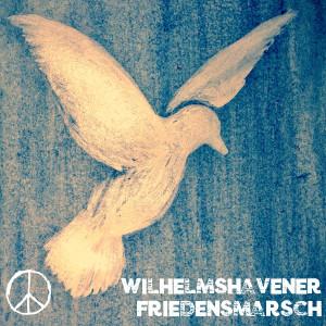 Wilhelmshavener Friedensmarsch