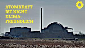 Atomkraft ist nicht klimafreundlich